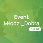 Event Młodzi_Dobra online